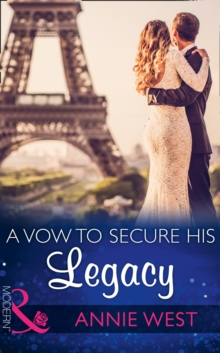A Vow to Secure His Legacy (One Night with Consequences, Book 16), Paperback