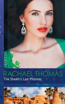 The Sheikh's Last Mistress, Paperback