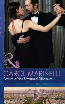 Return of the Untamed Billionaire (Irresistible Russian Tycoons, Book 4), Paperback
