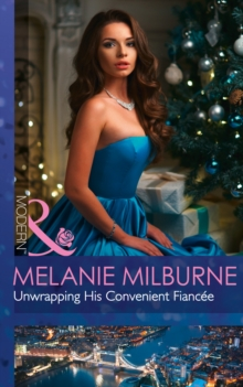 Unwrapping His Convenient Fiancee, Paperback