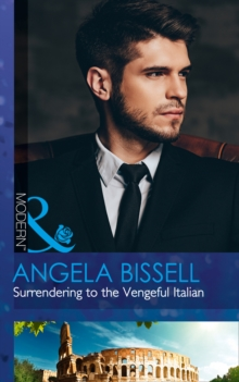 Surrendering to the Vengeful Italian (Irresistible Mediterranean Tycoons, Book 1), Paperback