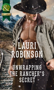 Unwrapping the Rancher's Secret, Paperback
