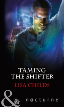 Taming the Shifter, Paperback