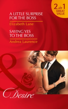 A Little Surprise for the Boss : A Little Surprise for the Boss / Saying Yes to the Boss, Paperback