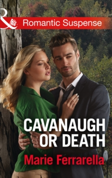 Cavanaugh or Death, Paperback