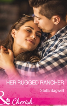 Her Rugged Rancher, Paperback Book
