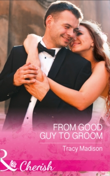 From Good Guy to Groom, Paperback