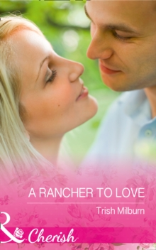 A Rancher to Love, Paperback Book