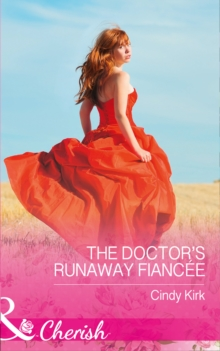Rx for Love (15) - the Doctor's Runaway Fiancee, Paperback Book