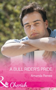 Welcome to Ramblewood (8) - A Bull Rider's Pride, Paperback