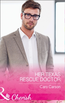 Her Texas Rescue Doctor, Paperback Book