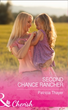 Second Chance Rancher, Paperback
