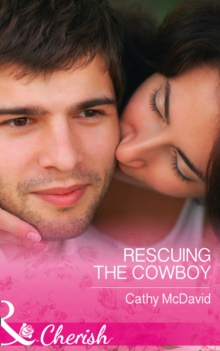 Rescuing the Cowboy, Paperback