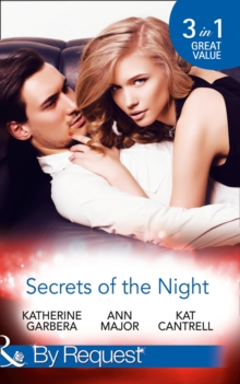 Secrets of the Night : A Case of Kiss and Tell / A Scandal So Sweet / The Things She Says, Paperback
