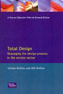 Total Design : Managing the Design Process in the Service Sector, Paperback
