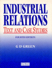 Industrial Relations : Text and Cases, Paperback