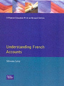 Understanding French Accounts : Language and Terminology, Paperback