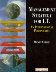 Management Strategy for I.T. : An International Approach, Paperback