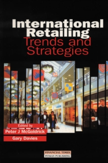 International Retailing : Trends and Strategies, Paperback