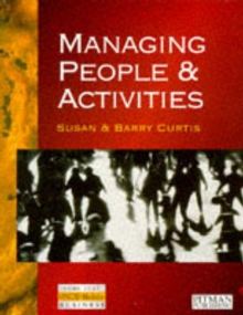 Managing People and Activities : HND Modular Text for Core Module 3, Paperback
