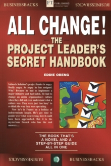 All Change! : The Project Leader's Secret Handbook, Paperback