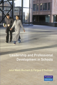 Leadership and Professional Development in Schools : How to Promote Techniques for Effective Professional Learning, Paperback