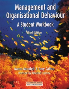 Management and Organisational Behaviour : Student's Workbook, Paperback
