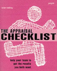 The Appraisal Checklist : Help Your Team to Get the Results You Both Want, Paperback Book