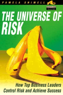 The Universe of Risk : How Top Business Leaders Control Risk and Achieve Success, Paperback