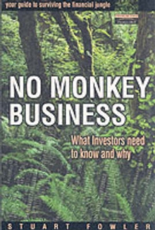 No Monkey Business : What Investors Need to Know and Why, Paperback