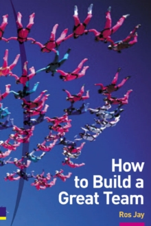 How to Build a Great Team, Paperback