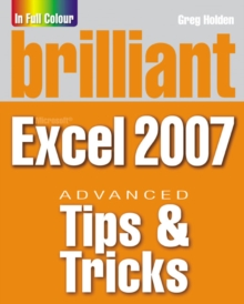 Brilliant Microsoft Excel 2007 Tips and Tricks, Paperback