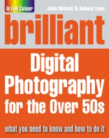 Brilliant Digital Photography for the Over 50's, Paperback