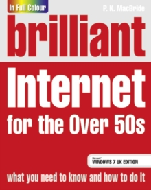 Brilliant Internet for the Over 50s Windows 7 Edition, Paperback Book