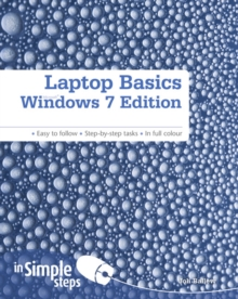 Laptop Basics Windows 7 Edition in Simple Steps, Paperback