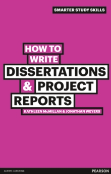 How to Write Dissertations & Project Reports, Paperback Book