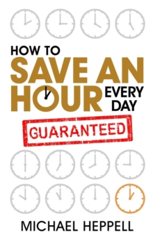 How to Save an Hour Every Day, Paperback