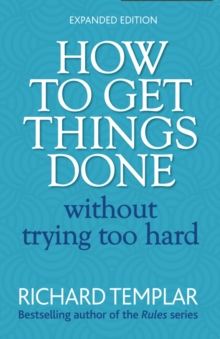 How to Get Things Done without Trying Too Hard, Paperback