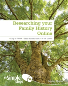 Researching Your Family History Online In Simple Steps, Paperback