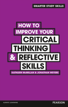 How to Improve Your Critical Thinking & Reflective Skills, Paperback