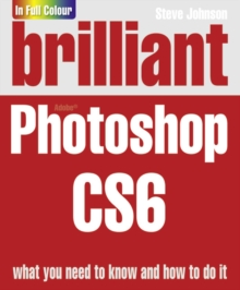 Brilliant Photoshop CS6, Paperback Book