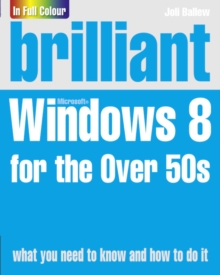 Brilliant Windows 8 for the Over 50s, Paperback Book