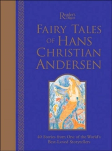 Fairy Tales of Hans Christian Andersen : The Enchanting Stories of the World's Best-loved Storyteller, Hardback
