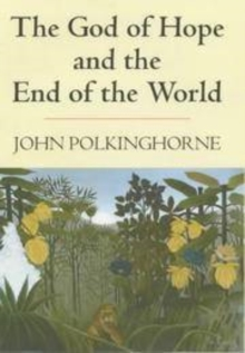 The God of Hope and the End of the World, Hardback Book