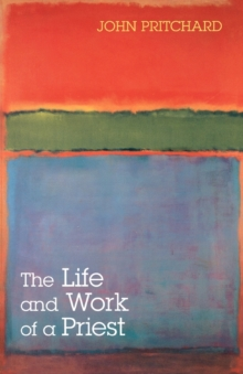The Life and Work of a Priest, Paperback Book