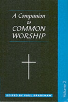 A Companion to Common Worship : v. 2, Paperback
