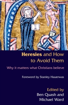Heresies and How to Avoid Them, Paperback