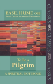 To be a Pilgrim : A Spiritual Notebook, Paperback Book