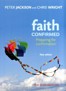 Faith Confirmed : Preparing for Confirmation, Paperback