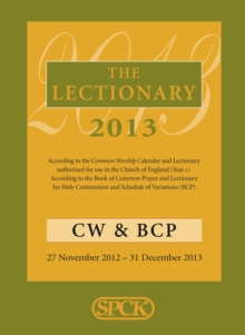 The Lectionary 2013 : Common Worship and Book of Common Prayer, Paperback